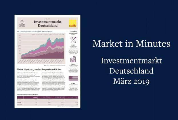 Market in Minutes Investmentmarkt Deutschland - März 2019