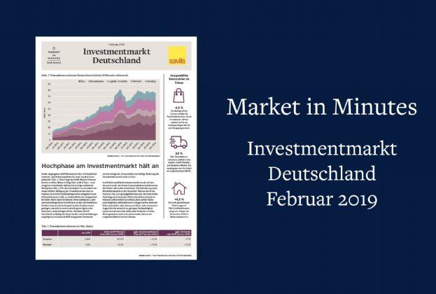 Market in Minutes Investmentmarkt Deutschland - Februar 2019